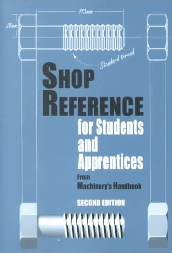 Shop Reference for Students and Apprentices By Hoffman, Edward G./ Hoffman, Edward G. (COM)/ McCauley, Christopher J.